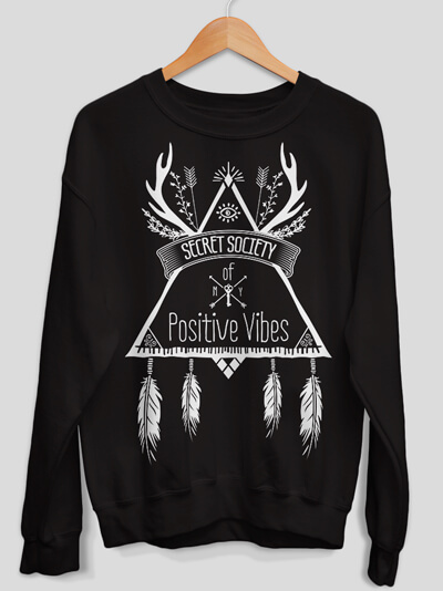 Secret Society Sweatshirt Positive Vibes Sweater